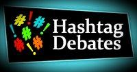 Hashtag Debates