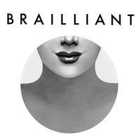 Brailliant