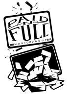 Paid N Full Music Group