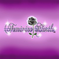 FEMININE HUSTLE ENTERTAINMENT