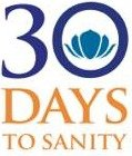 30 Days to Sanity