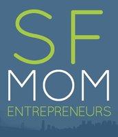 The (SF) Mom Entrepreneur