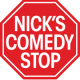 Nick's Comedy Stop