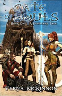 Gate of Souls, A Familiar's Tale, Book 1