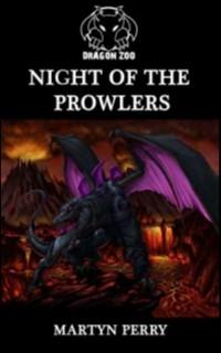 Dragon Zoo: Night of the Prowlers