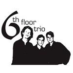 Sixth Floor Trio
