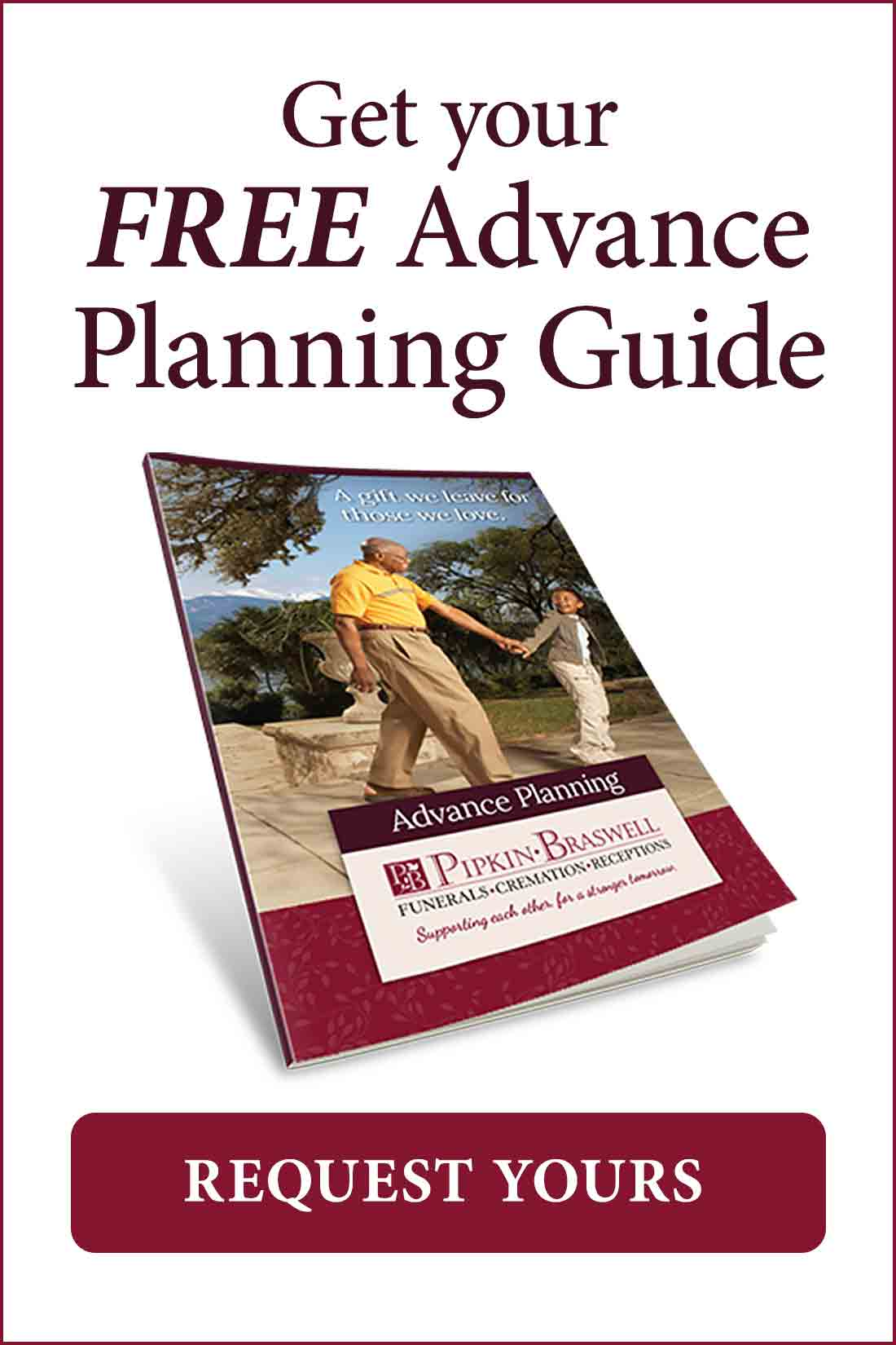 Get your FREE Advance Planning Guide