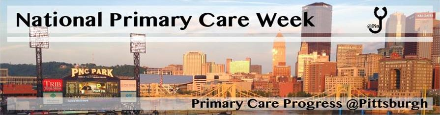 Pitt Med's Celebration of National Primary Care Week