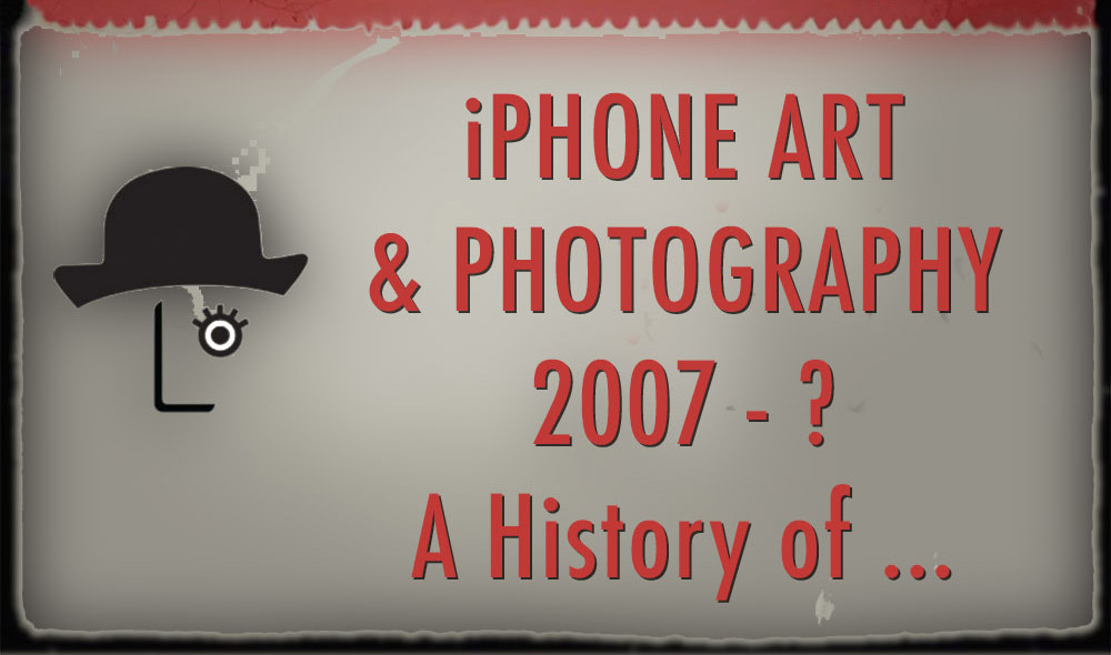 {video} iPhone Photography & Art, the History of … New You Tube Channel