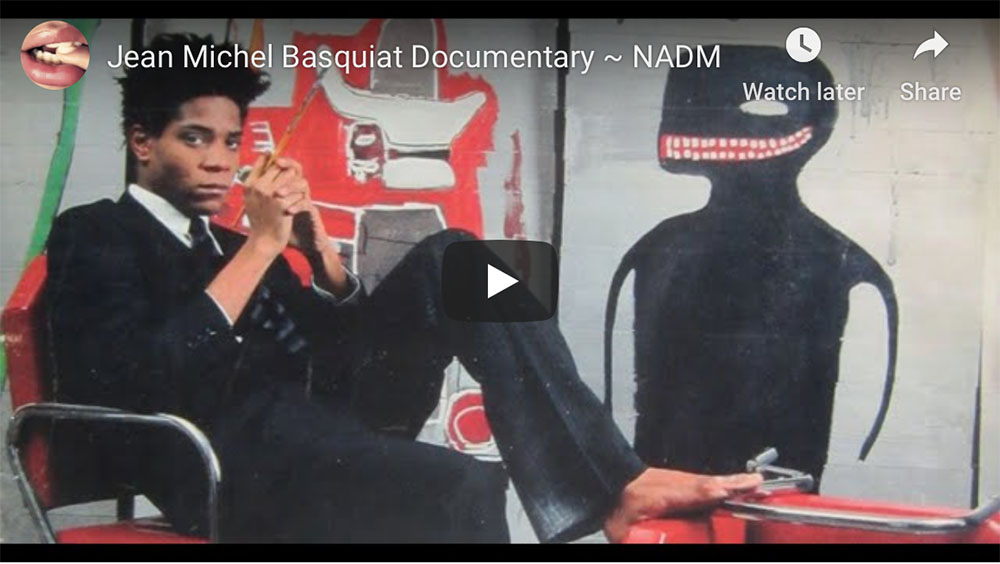 {video} Jean Michel Basquiat Documentary