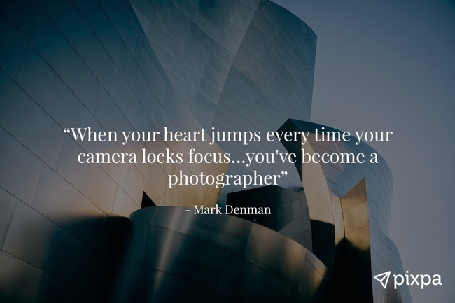 60 Inspirational Photography Quotes By Famous Photographers Awesome Photographer Quotes