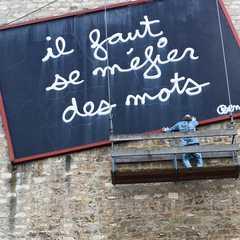 "Ben Vautier's enormous masterpiece which translates to ""Beware of Words"". 1993"