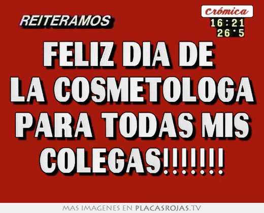 Feliz dia de  la cosmetologa para todas mis colegas!!!!!!!