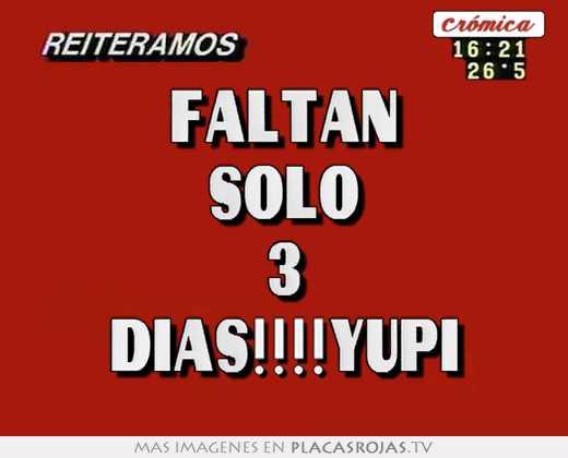 Solo Faltan 11 Dias Faltan Solo 3 Dias!!!!yupi