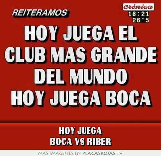 Hoy juega BOCA VS RIBER - Placas Rojas TV
