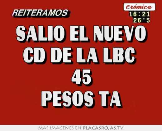 Salio el nuevo cd de la lbc  45 pesos ta
