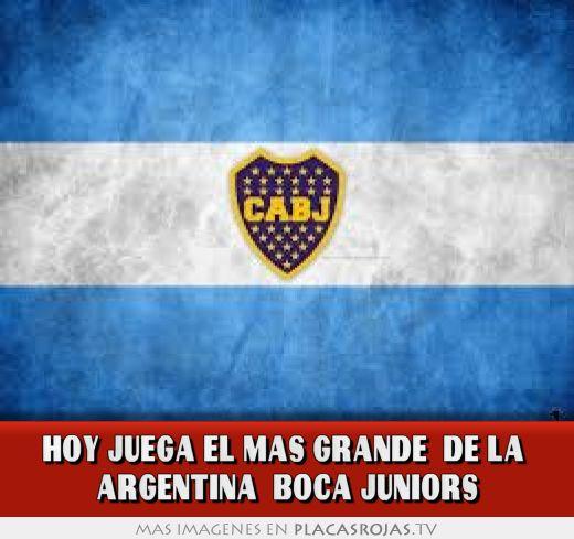 Hoy juega el mas grande de la argentina boca juniors for Chimentos de hoy en argentina