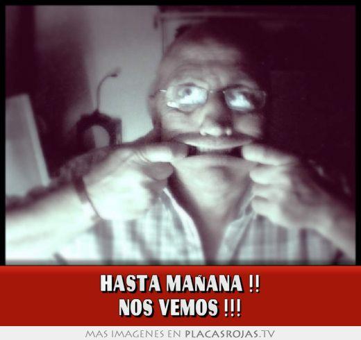 1121115502 jpgNos Vemos Manana
