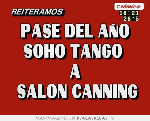 Pase del a o soho tango a sal n canning placas rojas tv for A puro tango salon canning