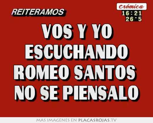 Vos y yo escuchando romeo santos no se piensalo - Placas Rojas TV