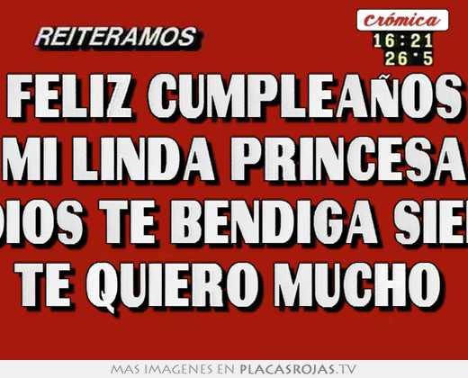 Feliz cumpleaños mi linda princesa que dios te bendiga siempre te ...