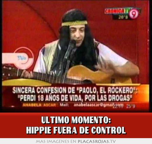 Ultimo momento hippie fuera de control placas rojas tv for Fuera de control dmax
