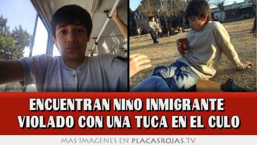 Encuentran niño inmigrante violado con una tuca en el culo ...: http://www.placasrojas.tv/960360-encuentran-nino-inmigrante-violado-con-una-tuca-en-el-culo/