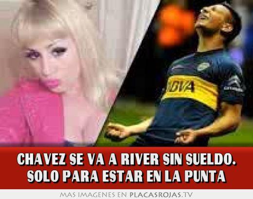 Chavez se va a river sin sueldo. solo para estar en la punta
