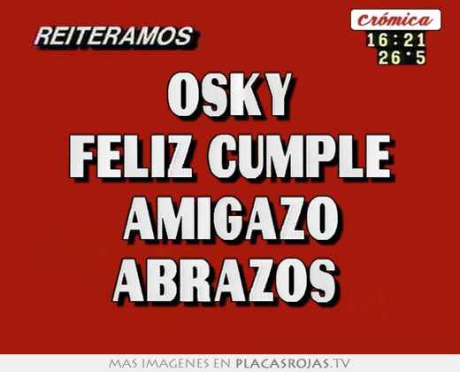 ¡¡¡¡¡¡ Muy Feliz cumpleaños OSKY !!!!!!!!! 46767-1103024040