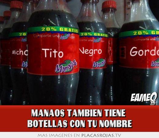 Manaos tambien tiene  botellas con tu nombre