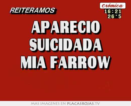 Aparecio suicidada mia farrow
