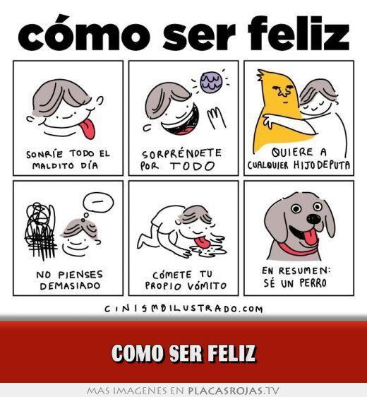 COMO SER FELIZ - Placas Rojas TV