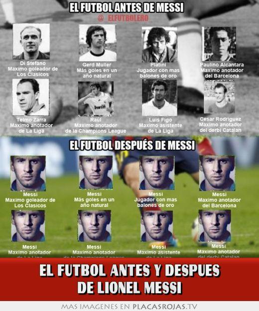 El futbol antes y despues de lionel messi