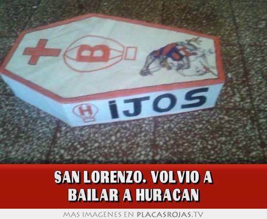 San lorenzo. volvio a bailar a huracan