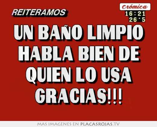 Imagen De Baño Limpio:Un baÑo limpio habla bien de quien lo usa gracias!!! – Placas Rojas