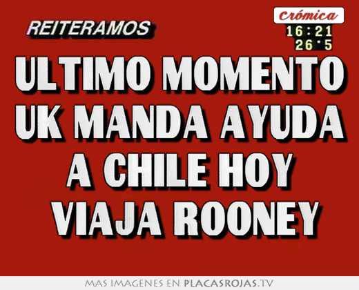 Ultimo momento uk manda ayuda a chile hoy  viaja rooney
