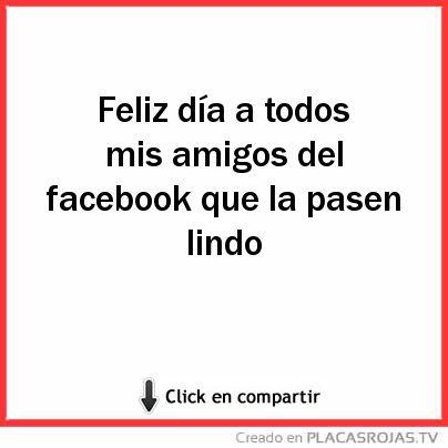 A Mis Amigos del Facebook
