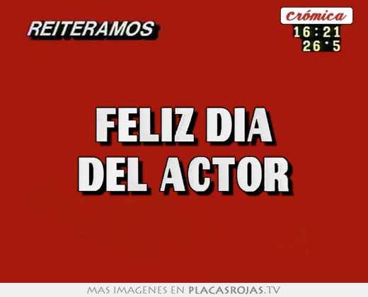 feliz dia del actor