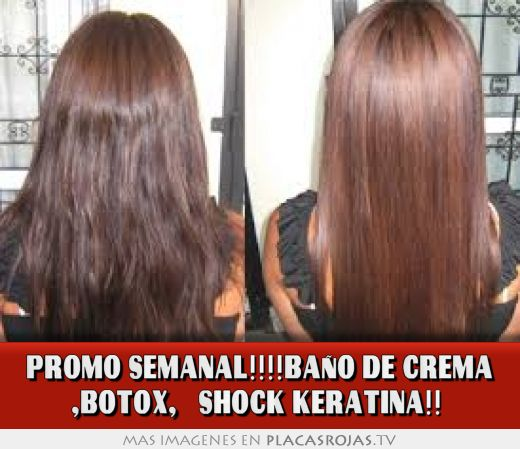 Promo semanal ba o de crema botox shock keratina - Bano de keratina ...