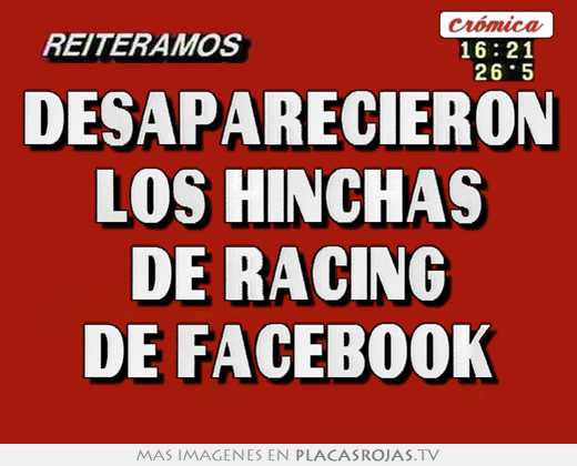 Desaparecieron los hinchas de racing de facebook