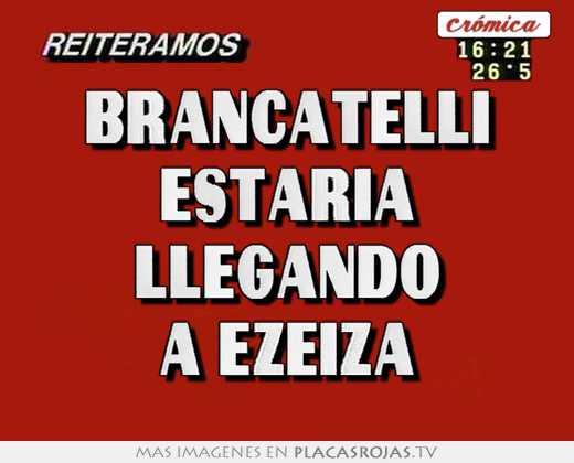Brancatelli estaria llegando a ezeiza
