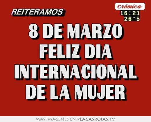 8 de marzo feliz dia internacional de la mujer