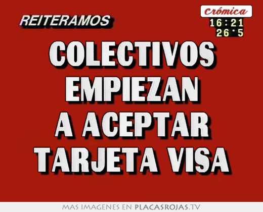 Colectivos empiezan a aceptar tarjeta visa