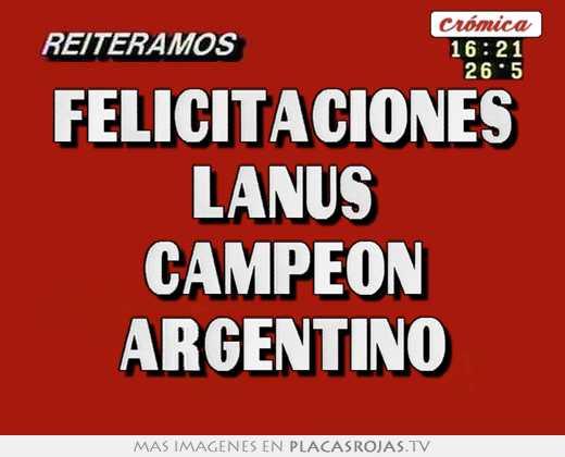 Felicitaciones lanus campeon argentino