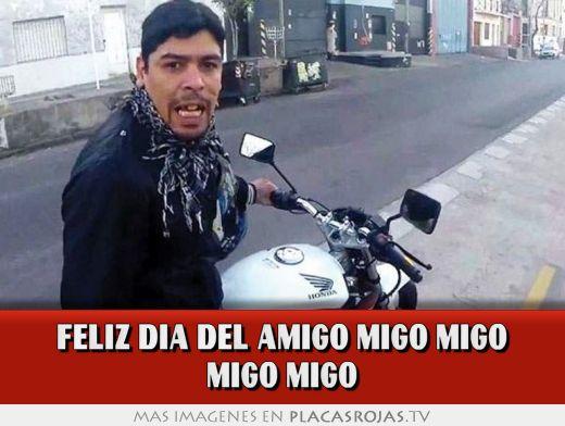 FELIZ DIA DEL AMIGO MIGO MIGO MIGO MIGO