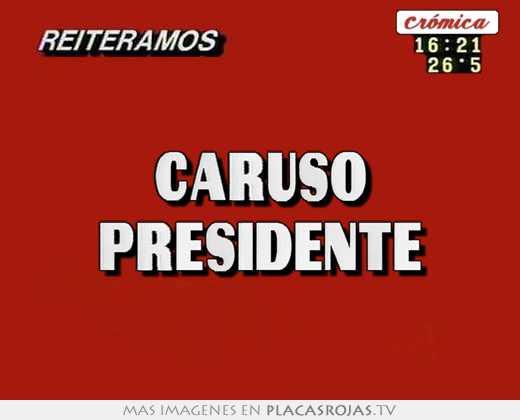 caruso presidente