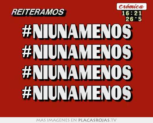 #niunamenos #niunamenos #niunamenos #niunamenos