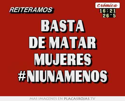 Basta de matar mujeres #niunamenos