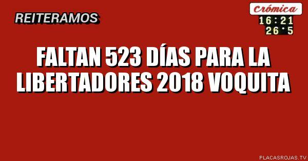 Faltan 523 días para la libertadores 2018 voquita