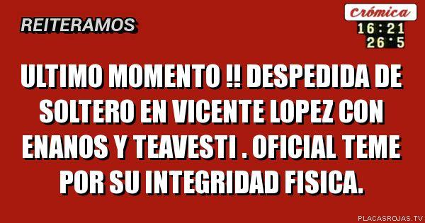 Ultimo Momento Despedida De Soltero En Vicente Lopez Con Enanos Y
